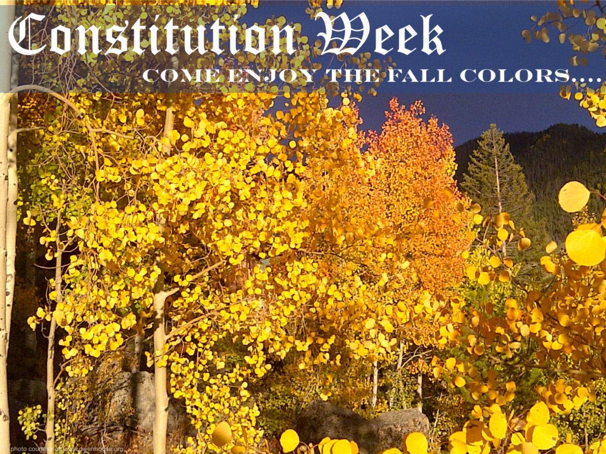 Slide 18 - Picture of the aspen trees as they change beautiful colors during the fall - Now with text supporting Constitution Week and why you should be here in the fall.